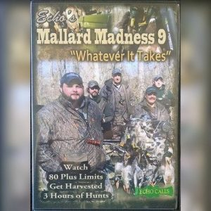 "Mallard Madness 9 ""Whatever it Takes"" Duck Hunting Video"